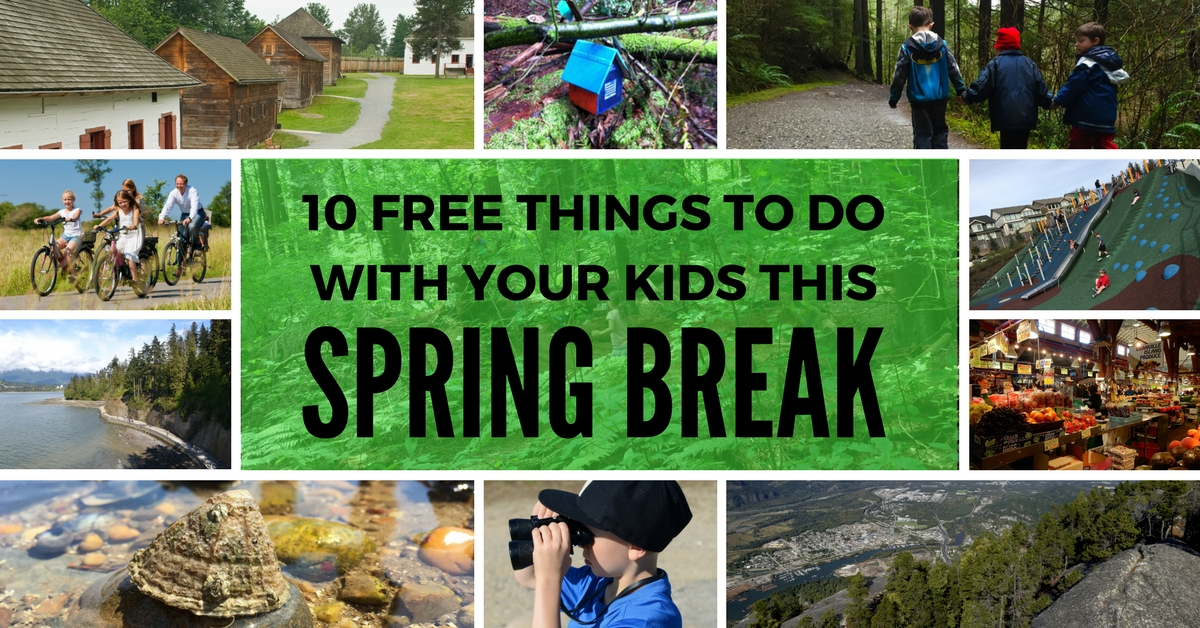 Top 10 Free Things to do with your Kids this Spring Break ...