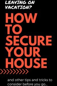 keeping-your-house-safe-while-travelling